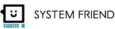 株式会社 システムフレンド